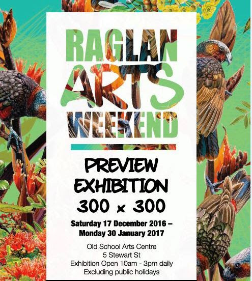 Raglan Arts Weekend Preview Exhibition 2017